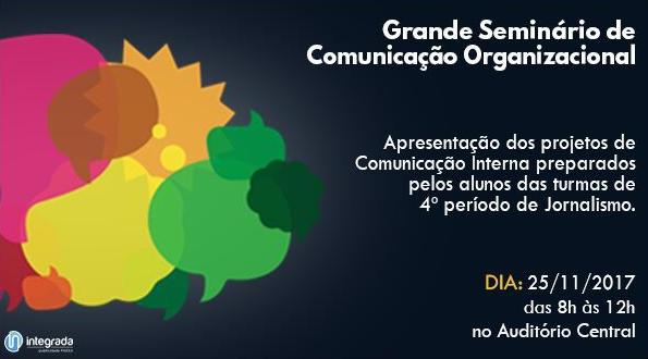 Cartaz desenvolvido pela Integrada Faesa para o Grande Seminário de Comunicação Organizacional