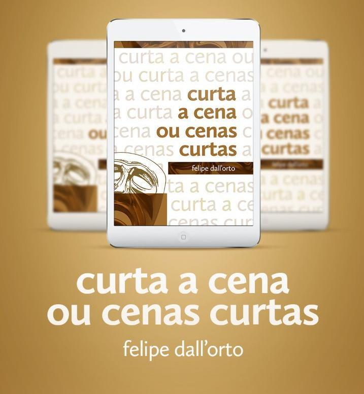 Fotografia indicando o Lançamento do livro do professor Felipe Dall'orto Curta a cena ou cenas curtas na próxima quarta feira