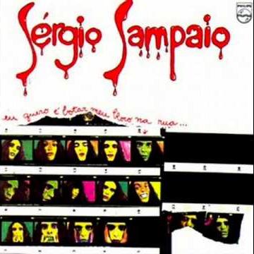 """Capa do primeiro disco de Sérgio Sampaio, """"Eu quero é botar meu bloco na rua"""""""