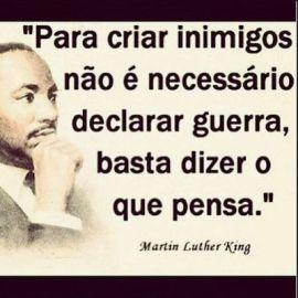 frase dita por Martin Luther King