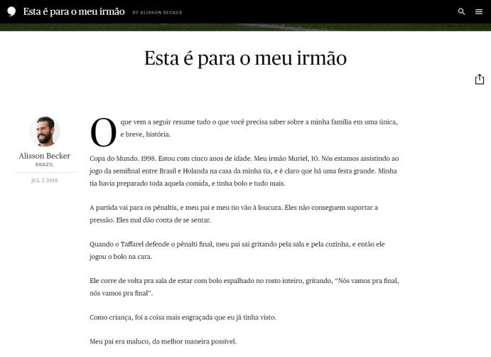 Texto publicado pelo site The Players' Tribune do goleiro brasileiro Alisson Becker em português