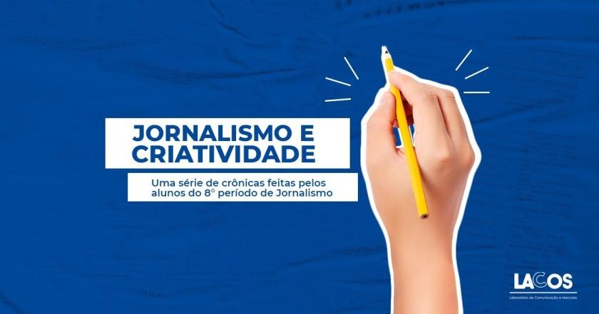Jornalismo e Criatividade
